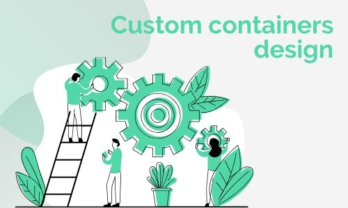 Design of Containers